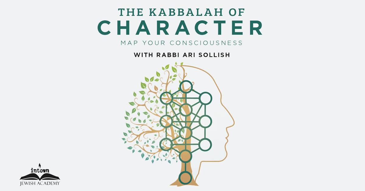 The Kabbalah of Character | Atlanta Jewish Connector