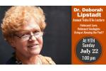 Lipstadt Tisha B'Av Lecture 5778 FB Invite