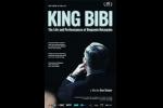 King Bibi The Life and Performances of Benjamin Netanyahu Poster