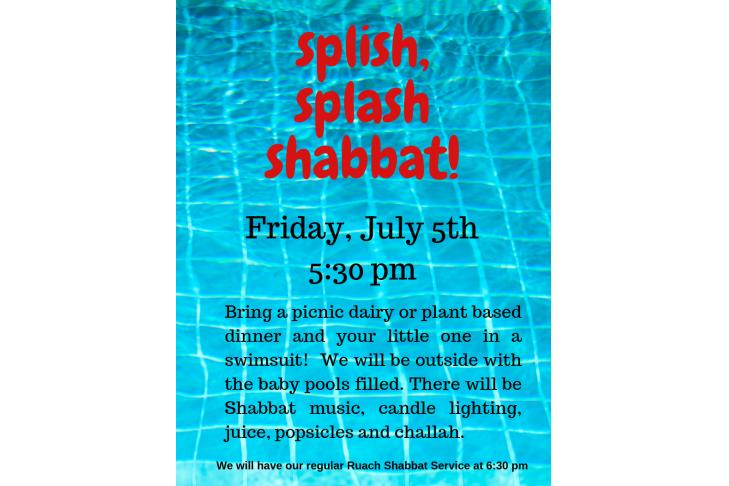 splish, splash shabbat!