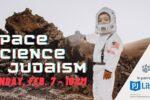SpaceScience&Judaism with PJ