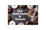 Gold Dome & Donuts2