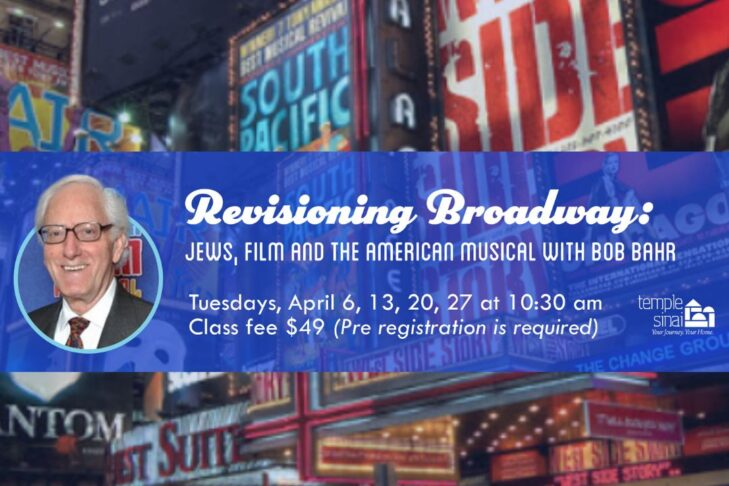 CAL _ Revisioning Broadway - Jews, Film and the American Musical with Bob Bahr