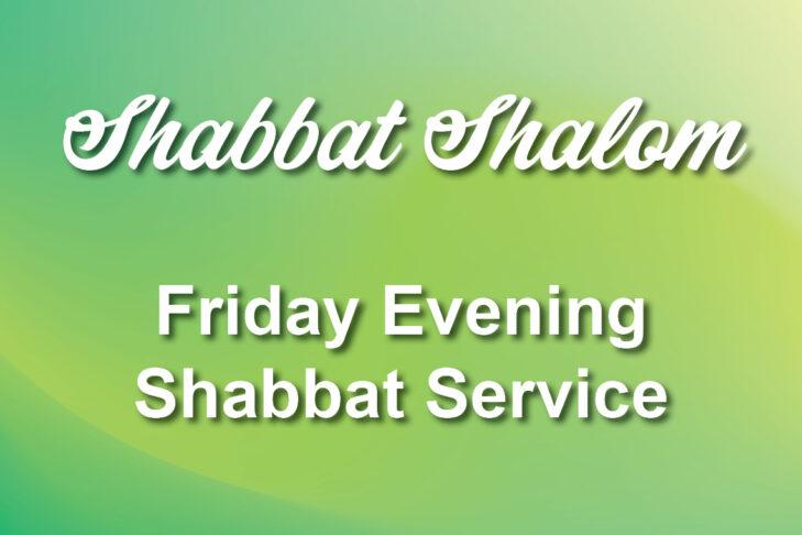 Friday Evening Shabbat Service