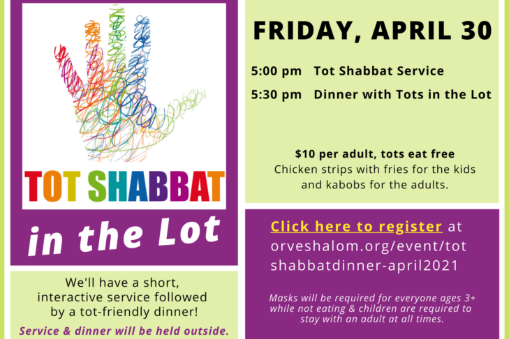 Tot Shabbat in the Lot April 30 2021