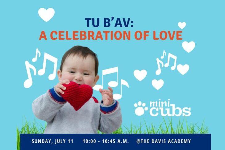 CAL_ Mini Cubs Tu B'Av A Celebration of Love July 15