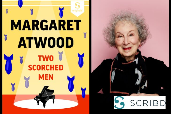 Website_Image_Scribd_Presents_Margaret_Atwood_Two_Scorched_Men