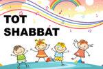 Tot Shabbat Banner One